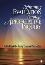 SAGE: Reframing Evaluation Through Appreciative Inquiry: Hallie Preskill: 9781412909518 Appreciative Inquiry, Sage Publications, Most Popular Books, Get Excited, Free Reading, Paperback Books, Free Ebooks, Reading Online, Audio Books