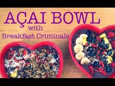 MAKE AN ACAI BOWL | Let's Goa with Breakfast Criminals {plus outtakes} - YouTube