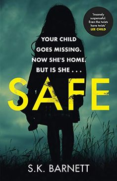 Buy Safe by S K Barnett and Read this Book on Kobo's Free Apps. Discover Kobo's Vast Collection of Ebooks and Audiobooks Today - Over 4 Million Titles! Good Books, Books To Read, My Books, Crime Books, Fiction Books, Beach Reading, Thriller Books, Page Turner, Book Recommendations