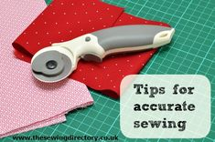 Learn how to sew accurately