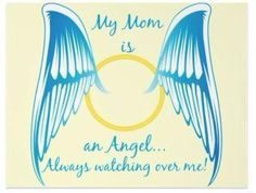 She was an angel here on earth and now she is my angel in heaven above. I miss you so much, Mom <3