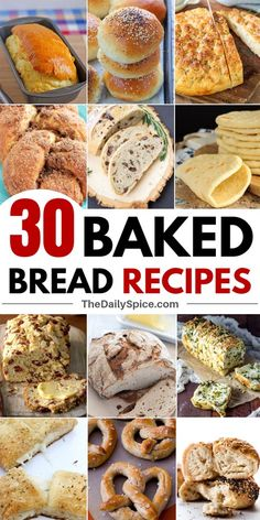 30 Yummy and easy homemade baked bread recipes that are reliable and fool proof. Yummy garlic bread, pull apart bread, artisan bread, bagels, we've got something for everyone! #bakedbread #artisanbread #homemadebread