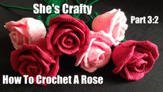 How To Crochet A Rose: Easy Crochet lessons to crochet flowers part 3:2