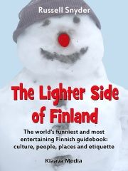 Funny and full of facts guidebook: The Lighter Side of Finland