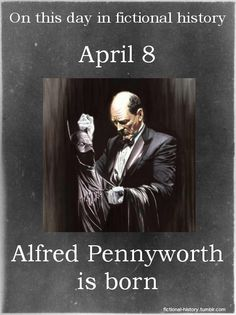 (Source) Name: Alfred PennyworthBirthdate: April 8Sun Sign: Aries