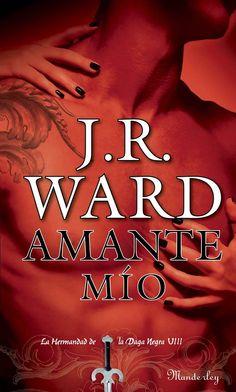 Amante Mío (Hdad. de la Daga Negra, Vol.VIII) - J.R. Ward