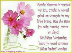 Lekker verjaar Birthday Qoutes, Happy Birthday Ecard, Special Birthday Wishes, Birthday Messages, Birthday Greetings, Birthday Cards, Y Words, Colouring Pages, Birthday Party Invitations