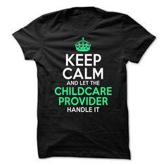 Childcare Provider T Shirts, Hoodies Sweatshirts. Check price ==► http://store.customtshirts.xyz/go.php?u=https://www.sunfrog.com/LifeStyle/Childcare-Provider-64582903-Guys.html?41382