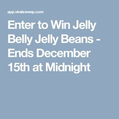 Enter to Win Jelly Belly Jelly Beans - Ends December 15th at Midnight