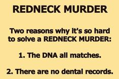Redneck Humor: why it's so hard to solve a redneck murder