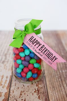 """Birthday M & M's in a reusable jar. Add tag """"Happy Birthday to one of the sweetest people I know."""" Decorate the jar for a bigger impact. Happy Birthday, Birthday Treats, Birthday Gifts For Her, 50th Birthday, Birthday Pancakes, Birthday Week, Special Birthday, Birthday Quotes, Birthday Subway Art"""