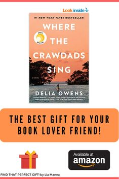 Looking for a gift idea for your friend who loves to read? This amazing novel will make her day! A Reese Witherspoon x Hello Sunshine Book Club Pick. Check out the book description to see if it's a good fit for your friend. #bestgiftidea #bookclub #wherethecrawdadssing #giftideaforfriend #amazonbooks
