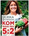 Namn: Ulrika Davidsson. Ålder: 43 år. Familj: Man och två barn. Bor: Sollentuna. Aktuell: Med boken Kom i gång med 5:2 (Tukan förlag).