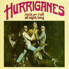 Hurriganes - Rock And Roll All Night Long (1973)