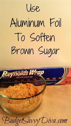 Have hard brown sugar? Well no problem – wrap the brown sugar in aluminum foil and bake in the oven at 300 for 5 minutes. Result – nice soft brown sugar :)