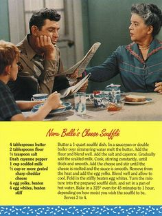 The Andy Griffith Show- Nora Belle's Cheese Souffle Retro Recipes, Old Recipes, Cookbook Recipes, Vintage Recipes, Cooking Recipes, Recipies, Cooking Ham, Blender Recipes, Cooking Turkey