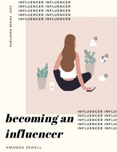 My name is Amanda Jewell. I wrote this ebook about what influencer marketing is, the future of the i How To Sell Clothes, Advertising Industry, Career Inspiration, Instagram Influencer, Management Tips, Business Management, Influencer Marketing, Social Media Tips, Amanda