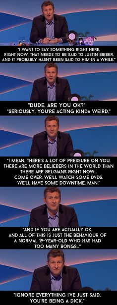 """When Justin Bieber went a bit AWOL last year. 