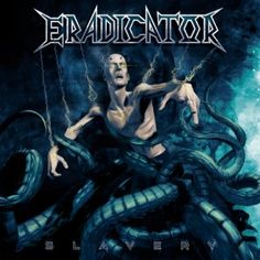 """Eradicator liefern mit """"Slavery"""" moderen Thrash Metal, dem aber das gewisse Etwas fehlt. Für Thrash-Fans aber genau das richtige!"""