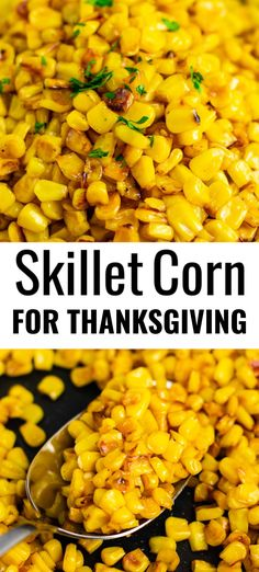 corn recipes for thanksgiving - this is the BEST skillet corn recipe! We make - corn recipes for thanksgiving - this is the BEST skillet corn recipe! We make it every year and it's one of my favorite Thanksgiving side dishes! Thanksgiving Vegetables, Best Thanksgiving Recipes, Thanksgiving Sides, Thanksgiving Appetizers, Holiday Appetizers, Fall Recipes, Vegetable Side Dishes, Side Dishes Easy, Side Dish Recipes