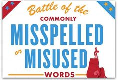 #prls3310 #prls3305 Infographic: Beware these commonly misused and misspelled words |