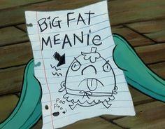 Big Fat Meanie
