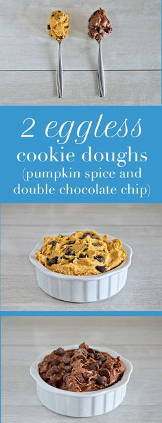 Eggless cookie dough you can eat straight from the bowl. Two new flavors - pumpkin spice and double chocolate chip just in time for fall!