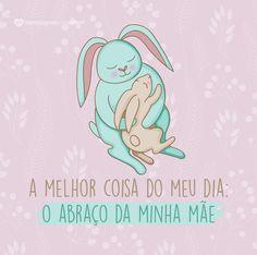 A melhor coisa do meu dia: o abraço da minha mãe. #mensagenscomamor #frases #mãe #diadasmães #amor #sentimentos #gratidão #família #filhos