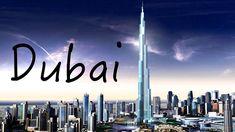 DUBAI - THE CITY OF DREAMS - The Most Luxurious City in the United Arab Emirates [UAE] - Dubai [UAE]