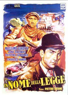 """""""In nome della legge"""" (1949) Country: Italy. Director: Pietro Germi. Cast: Massimo Girotti, Jone Salinas, Camillo Mastrocinque, Charles Vanel"""