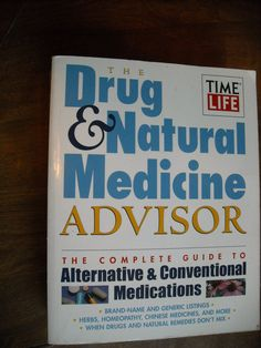 The Drug and Natural Medicine Advisor by Time Life (1997) ~~ for sale at Wenzel Thrifty Nickel eCRATER store