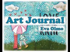 Art Journal: Love is in the rain - YouTube