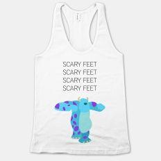 Scary Feet Scary Feet | HUMAN | T-Shirts, Tanks, Sweatshirts and Hoodies