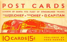 Image detail for -... santa fe s fleet of streamlined trains the Super Chief, The Chief &  El Capitan
