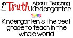 Kindergarten is the