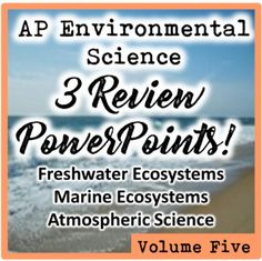 Prep your AP Environmental Science students for the AP exam with three engaging review PowerPoints on the following topics:PowerPoint 1: Freshwater Resources and Ecosystems (freshwater biomes, ecosystem services, sources of water pollution, and more!) PowerPoint 2: Marine and Coastal Resources and Ecosystems (marine biomes, ecosystem services, ocean acidification, coral bleaching, industrial fishing practices, and more!) PowerPoint 3: Atmospheric Science and Pollution (layers of the…