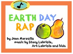 Earth Day Rap - so freaking cute! I might sign up to do the Earth Day assembly next year just to use this!