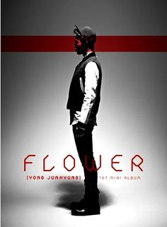YONG JUN HYUNG (BEAST B2ST) - FLOWER (1st Solo Album) (CD)+GIFT