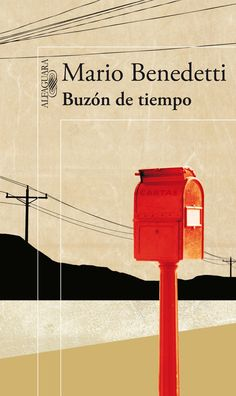 Buy Buzón de tiempo by Mario Benedetti and Read this Book on Kobo's Free Apps. Discover Kobo's Vast Collection of Ebooks and Audiobooks Today - Over 4 Million Titles! Best Books To Read, I Love Books, Good Books, My Books, This Book, I See Fire, The Book Thief, Motivational Phrases, Learning Italian