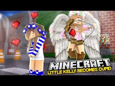 LITTLE KELLY BECOMES CUPID FOR VALENTINES!Minecraft Royal Familyw/LittleCarly&Raven(Custom Roleplay) - YouTube