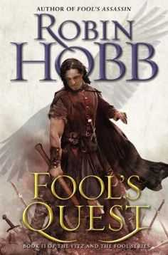 """In the second volume of the """"Fitz and the Fool"""" trilogy, Fitz draws on ancient magic to save his friend, the Fool."""