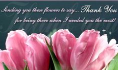 Thank You For Being There Cards From 123 Greetings