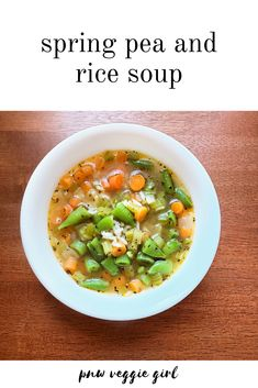 Spring Pea and Rice Soup Egg Free Recipes, Pea Recipes, Carrot Recipes, Healthy Soup Recipes, Veggie Recipes, Rice Recipes, Easy Soups To Make, Quick And Easy Soup, Crock Pot Soup
