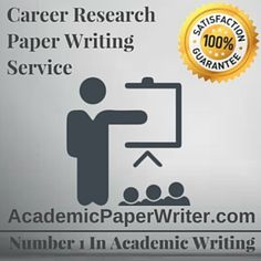 Career Research Paper assignment help, Career Research Paper writing Help, Career Research Paper essay writing Help, Career Research Paper writing service, Career Research Paper online help, online Career Research Paper writing service