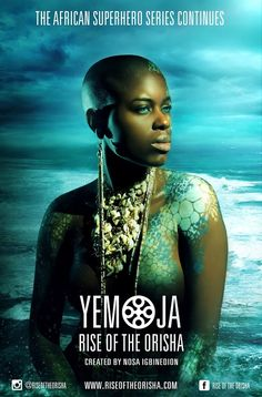 Yemoja: Rise of the Orisha is a new chapter in the African superhero series