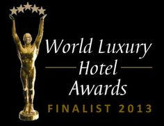 MesaStila - Best Luxury Hotels World Luxury Hotel Award Finalist 2013