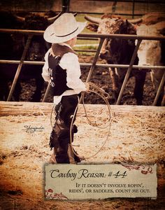Cowboy Reason 44: Ropin', ridin', or saddles 11x14 Art Print by Shawnda Craig. $8.00, via Etsy.