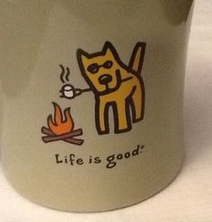 Life Is Good Do What You Like Like What You Do Roasting Marshmallows Green Mug in Mugs, Cups   eBay Sold $18.79