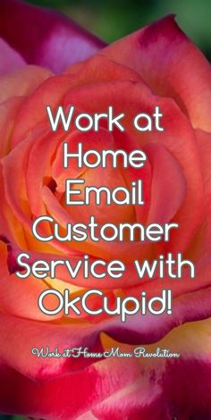 Work at Home Email Customer Service with OkCupid! / Work at Home Mom Revolution