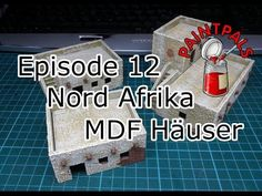 Episode 12: Nord Afrika MDF Häuser - YouTube